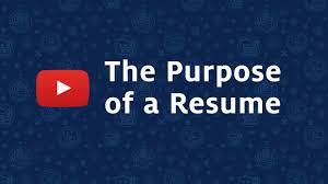 The Purpose Of A Resumes The Purpose Of A Resume