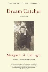 Dream Catcher Novel Dream Catcher A Memoir Margaret A Salinger 100 86