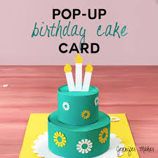 How To Make A Pop Up Birthday Cake Card Jennifer Maker