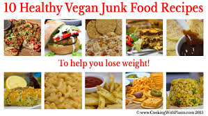 healthy food recipes to lose weight. Modren Recipes 10 Healthy Vegan Junk Food Recipes To Help You Lose Weight For Weight 0