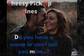99 very best cheesy pick up lines for