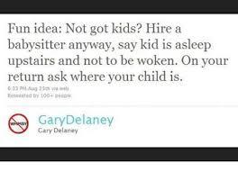 Fun Idea Not Got Kids Hire A Babysitter Anyway Say Kid Is Asleep