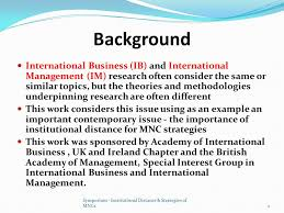 institutional distance strategies of mncs ppt video online  2 background international business