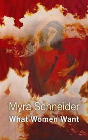 Zeeba Ansari reviews 'What Women Want' by Myra Schneider |