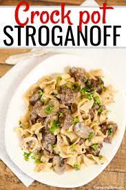 easy crock pot beef stroganoff recipe