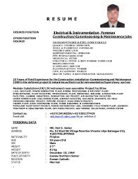 1 R E S U M E DESIRED POSITION OTHER POSITION DESIRED Electrical &  Instrumentation Foreman Construction/Commissioning ...