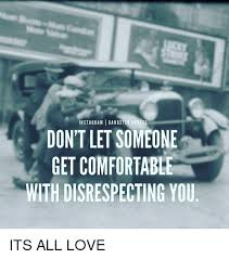 In STAG RAM I GANGSTER QUOTES DON'T LET SOMEONE GET COMFORTABL WITH Impressive Gangster Quotes And Images