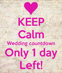 wedding countdown wallpaper wallpapersafari Wedding Countdown Photos keep calm wedding countdown only 1 day left! keep calm and carry on wedding countdown images