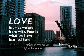 Marianne Williamson Love Quotes Wednesday Wisdom Quote Marianne Williamson On Love And Fear Bodhi 38