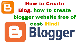 How To Create A Blog How To Create A Blog How To Create Blogger Website Free Of Cost