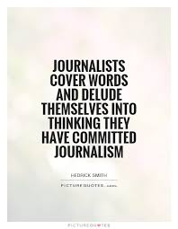 Journalism Quotes Impressive 48 Best Quotes About journalism journalism Quotes QuotesOnImages