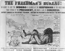 reconstruction history hub poster attacking radical republicans dman s bureaus bernard f reilly boston 1866