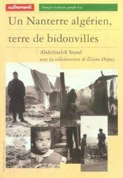 Un Nanterre Algérien Terre De Bidonvilles Abdelmalek