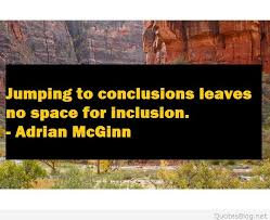 Jumping To Conclusions Quotes Stunning Jumping To Conclusions Quote
