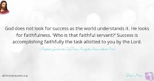 Faithful Christian Quotes Best Of Derek Prince Quote About Accomplish Success Understand