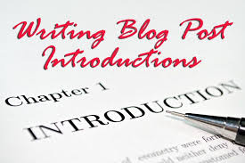 Writing Introductions Writing Blog Post Introductions Bka Content