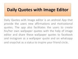 Quotes Editor Extraordinary Daily Quotes With Image EditorAndroid App