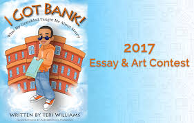 "th annual i got bank essay and art contest for youth  7th annual ""i got bank "" essay and art contest for youth"