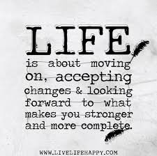 Quotes About Accepting Change In Life 40 Quotes Custom Quotes About Change In Life And Moving On