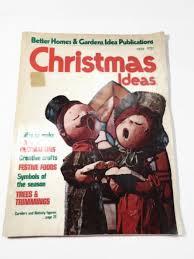 better homes gardens magazine. vintage better homes and gardens christmas ideas december 1972 magazine