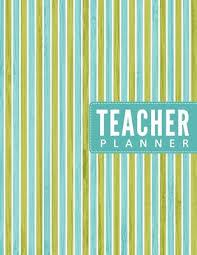Teacher Organizer Planner Teacher Planner Year Month Week Teacher Lesson Planner