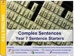 Complex Sentences Year 7 Sentence Starters - ppt video online download