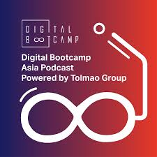 Digital Bootcamp Asia Podcast