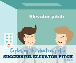 Elavator Speech Exploring The Anatomy Of A Successful Elevator Pitch Cleverism