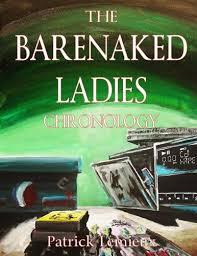 The <b>Barenaked Ladies</b> Chronology PDF Online - LuisMilan