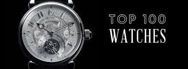 the watch guide gentleman s gazette top 100 watches for men