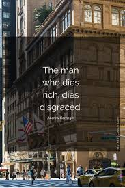 melhores ideias sobre the gospel of wealth no the man who dies rich dies disgraced andrew carnegie what did he mean