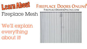 learn all about fireplace mesh curtains and fireplace mesh doors