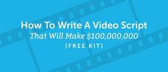how do i write a will for free how to write a video script that will make 100 000 000