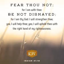 kjv verse of the day isaiah 41 10 praying for your family
