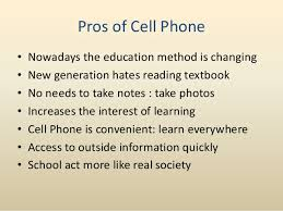 should cell phones be banned in school hon fai kanpd 4 2 pros of cell phonebull