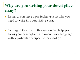 help on descriptive essay aqa food technology coursework help how to write a descriptive essay and some useful tips to write them some examples one place
