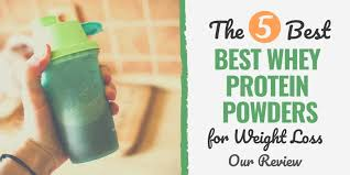 Whey Protein Brand Comparison Chart The 5 Best Whey Protein Powders For Weight Loss