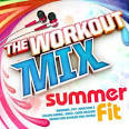 Workout Mix: Summer Mix 2013