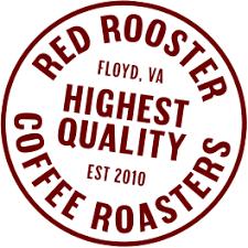 Red rooster coffee roaster, floyd, virginia. Red Rooster Coffee Roaster