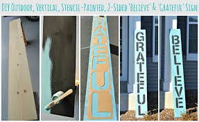 create your own outdoor vertical painted wood sign using chalk paint use both sides to create two signs believe sign and grateful sign