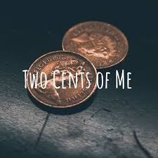 Two Cents of Me