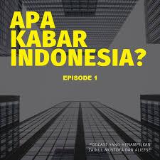 Apa Kabar Indonesia Episode 1