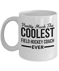 field hockey coach gifts pretty much the coolest ever coffee mug novelty appreciation thank