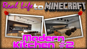 Minecraft Modern Kitchen Minecraft Real Life To Minecraft Modern Kitchen 2 Youtube