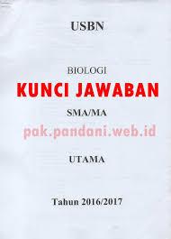 Biologi kelas 12 dan pembahasannya soal plh kelas 12 dan jawabannya soal bioteknologi kelas 12 dan pembahasannya soal penjas kelas 12 essay soal sejarah kelas 12 essay soal pkn kelas 12 essay kunji jawaban try out ujian sekolah sd/mi mapel bahasa indonesia tahun pelajaran 2016/2017. Kunci Jawaban Soal Usbn Biologi Sma Tahun Pelajaran 2016 2017 Blog Pak Pandani