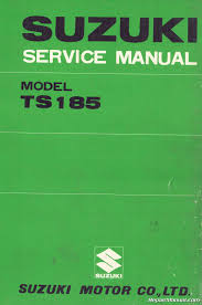 1971 1976 suzuki ts185 sierra motorcycle service manual repair 1971 1976 suzuki ts185 sierra motorcycle repair and service manual