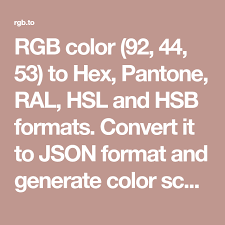 Rgb Color 92 44 53 To Hex Pantone Ral Hsl And Hsb