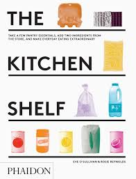 <b>The Kitchen Shelf</b> | Food & Cookery | Phaidon Store