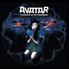 <b>Avatar</b> - <b>Thoughts</b> of No Tomorrow - Amazon.com Music