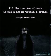 Dream Within A Dream Quote Best Of All That We See Or Seem Is But A Dream Within A Dream